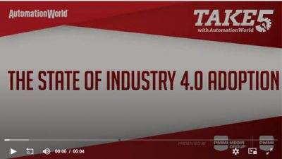 The State of Industry 4.0 Adoption — Take Five with Automation World Video
